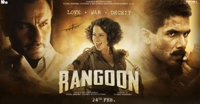 Rangoon: Movie Review