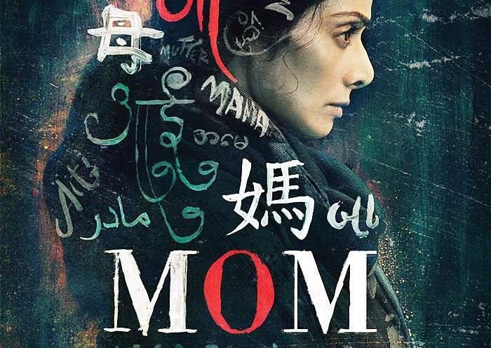 Sridevi's 'Mom' mints over Rs 16+ crore at Box Office.
